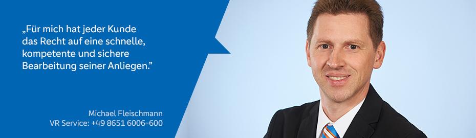 Michael Fleischmann – Mitarbeiter im VR Service